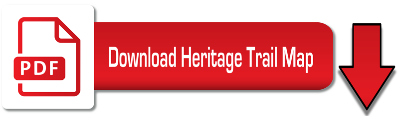 Click here to download the Heritage Trail Map