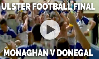 2013 Ulster Football Final Monaghan v Donegal